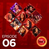 Coke Studio Season 10 - Episode 6 Various Artists Full Song