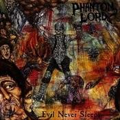Evil Never Sleeps Songs