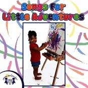 Songs For Little Adventures Songs