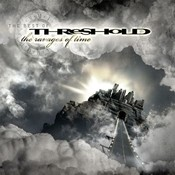 The Ravages Of Time - The Best Of Threshold Songs