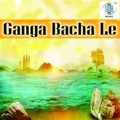 Ganga Bacha Le Songs