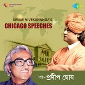 Chicago Speeches Of Swami Vivekananda Songs