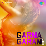 Garma Garam Hits Songs