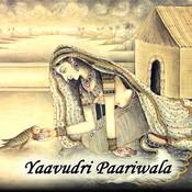 Yaavudri Paariwala Songs