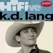 Rhino Hi-Five: k.d. lang Songs