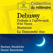 Debussy: Prélude à l'après-midi d'un faune, Nocturnes, La damoiselle élue... Songs
