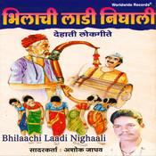 Bhilaachi Laadi Nighaali Songs