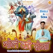 Bhole Ki Sena Songs