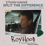 Split The Difference (Daddy's Lullaby) Songs