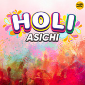 Holi Asichi Songs