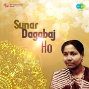 Sunar Dagabaj Ho Songs