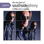 Playlist: The Very Best Of Southside Johnny & The Asbury Jukes ('76-'80) Songs