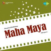 Maha Maya Songs