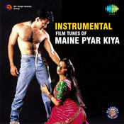 Instrumental Film Tunes Of Maine Pyar Kiya Songs