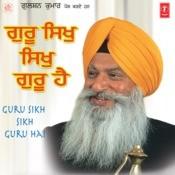 Guru Sikh Sikh Guru Hai Songs