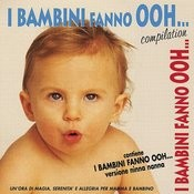 I Bambini Fanno Ooh...Compilation Songs