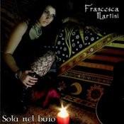 Sola Nel Buio (2 Track Single) Songs