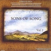 Songs Of Faith - Southern Gospel Legends Series-Sons Of Song Quartet, Vol. II Songs