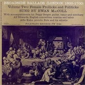 Broadside Ballads, Vol.2: Female Frollicks And Politicke - London, 1600-1700 (4-Track Maxi-Single) Songs