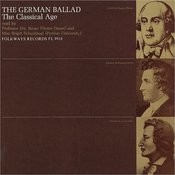 The German Ballad (The Classical Age): Read By Eric W. Bauer & Brigitt Schaidnagl Songs