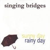Sunny Day, Rainy Day Songs
