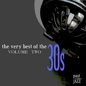 The Very Best of the 30s - Volume 2 Songs