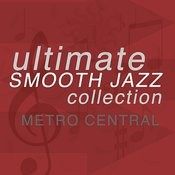 Ultimate Smooth Jazz Collection Songs