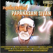Papanasam Sivan Songs - Vol-1&2 Songs