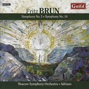 Fritz Brun - Symphony No. 5 & 10 Songs