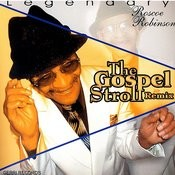 The Gospel Stroll Remix Songs