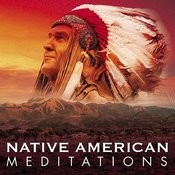 Native American Meditations Songs