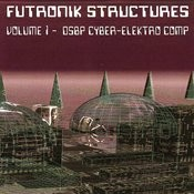 Futronik Structures Volume 1 Songs