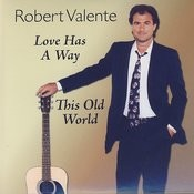 Love Has A Way, This Old World Songs