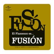 El Flamenco Es... Fusión Songs