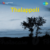 Thalappoli Songs