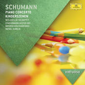 Schumann: Piano Concerto; Kinderszenen Songs
