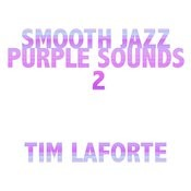Smooth Jazz Purple Sounds 2 Songs