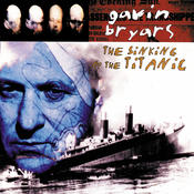 Bryars: The Sinking Of The Titanic Songs