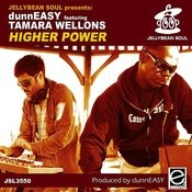 Higher Power (Feat. Tamara Wellons) (Dunneasy Bassapella) Song