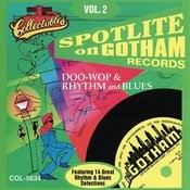 Spotlite Series - Gotham Records Vol. 2 Songs