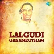 Lalgudi Ganamrutham Vol 1 Songs