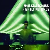 Noel Gallagher's High Flying Birds Songs