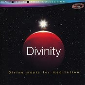 Divinity, - Divine Music For Mediation Songs