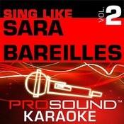 Sing Like Sara Bareilles, Vol. 2 Songs