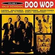 Old School Doo Wop, Vol. 4 Songs