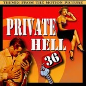 Private Hell 36 (Themes From The Motion Picture) Songs