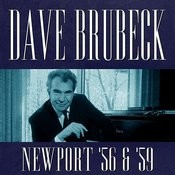 Dave Brubeck At Newport 1956 & 1959 Songs