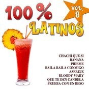 100% Latinos Vol.8 Songs