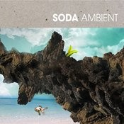 Soda Ambient Songs