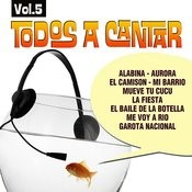 Todos A Cantar Vol.5 Songs